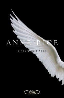 L heure de l ange Anne Rice