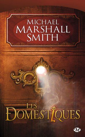 Les domestiques Marshall Smith