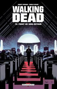 Point de non retour Walking Dead Kirkman