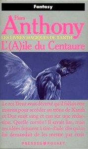 aile du centaure Piers Anthony Xanth tome 4