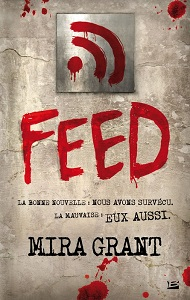 Feed tome 1 Mira Grant