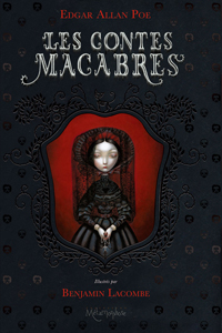 les contes macabres Poe illustrations Lacombe
