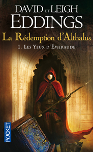 les-yeux-d-emeraude-david-et-leigh-eddings-la-redemption-d-althalus-tome-1