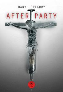 Couverture du livre Afterparty de Daryl Gregory